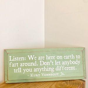 Mint Green Vonnegut Quote Wood Sign